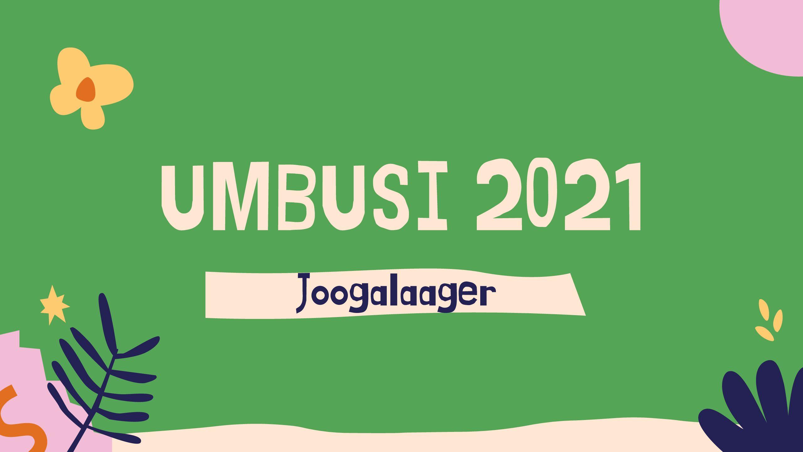 Joogalaager  23 – 25 juulil Umbusis